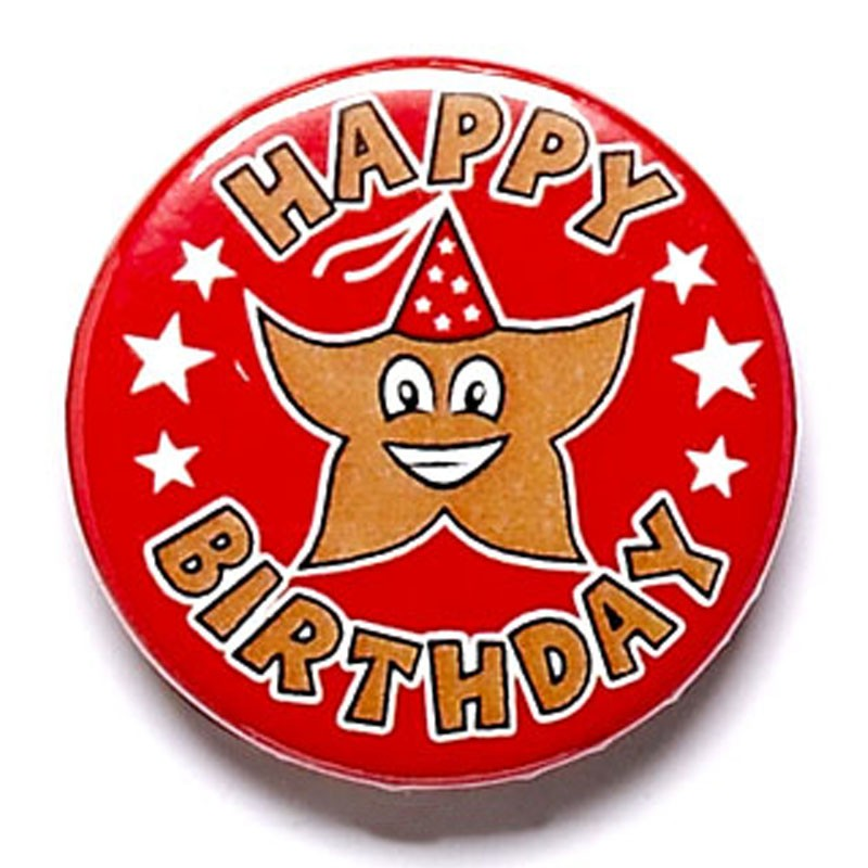 It's your Birthday Button Badge