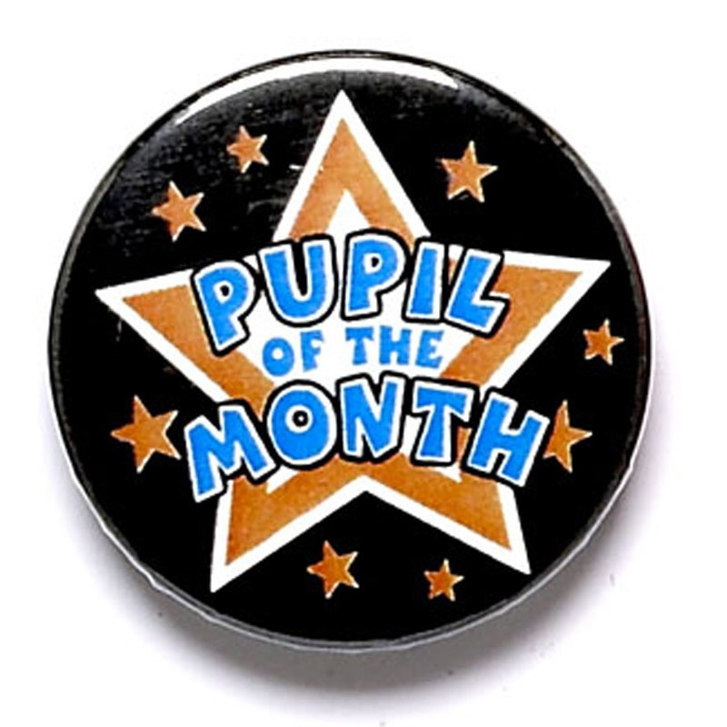 Pupil Of The Month Button Badge
